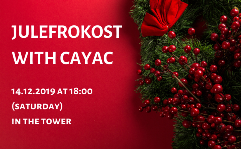 Julefrokost – Christmas dinner with CAYAC