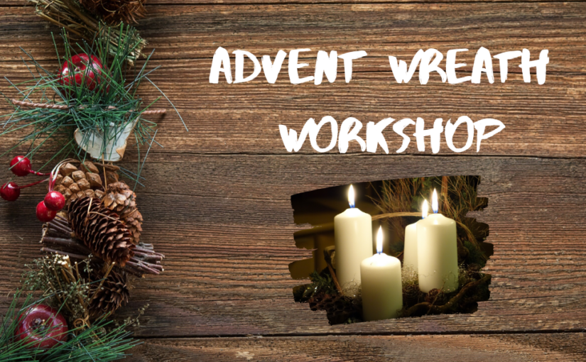 Advent Wreath Workshop – 28.11
